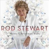 Rod Stewart - Merry Christmas, Baby