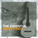 The Gipsy Kings - Essential Gipsy Kings
