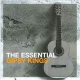 The Gipsy Kings - Essential Gipsy Kings